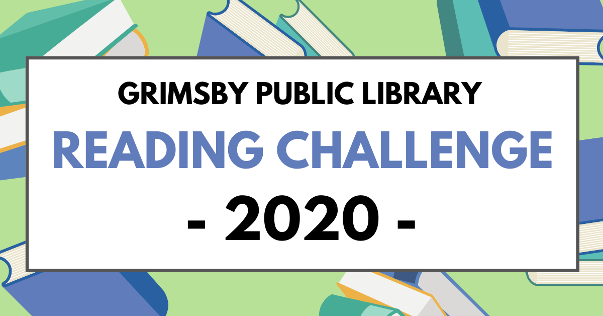 "Graphic with books and the text ""Grimsby Public Library Reading Challenge 2020"""